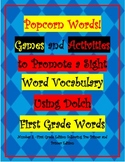 Popcorn Words: Games and Activities Using Dolch First Grade High Frequency Words