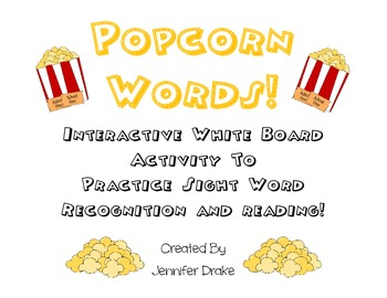 Popcorn Words!  ~Interactive White Board Activity To Review Sight Words~
