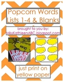 Popcorn Words - Lists 1-4 & Blank Set