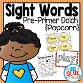 Sight Words Activities, Centers, and Word Wall: Dolce Pre-Primer {Popcorn}