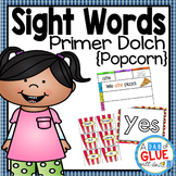 Sight Words Activities, Centers, and Word Wall: Dolce Primer {Popcorn}