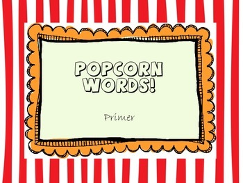 Popcorn Words - Primer list