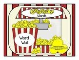Popcorn Words: Word Wall (RF.K.3c)