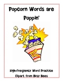 Popcorn Words are Poppin'