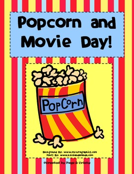 Popcorn and Movie Day!  Theme Days for End of School!