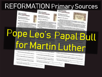 Pope Leo X - Papal Bull for Martin Luther: Primary Source Document w questions