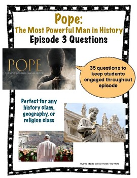 Pope: The Most Powerful Man in History Episode 3 Movie Guide Questions