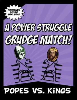 Popes VS Kings Power Struggle Grudge Match Common Core Activity
