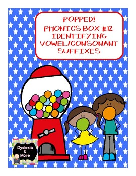 Popped! Phonics Box #12 - Vowel/Consonant Suffixes