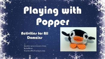 Activity Ideas for Popper the Penguin