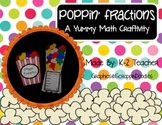Poppin' Fractions: A Math Craftivity with Popcorn Yum!