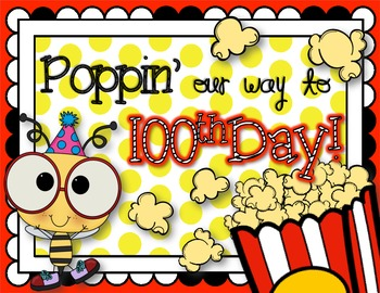 Poppin' Our Way to 100th Day!! {Activities to Celebrate!}