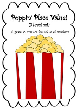 Poppin' Place Value! (Differentiated 3 level set)