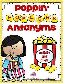 Poppin' Popcorn Antonyms (Activity and Craft)