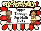 Poppin' Through Our Facts-Addition and Subtraction