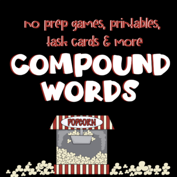 Poppin' with Compound Words- Activities, Games, and Assessments for Third Grade