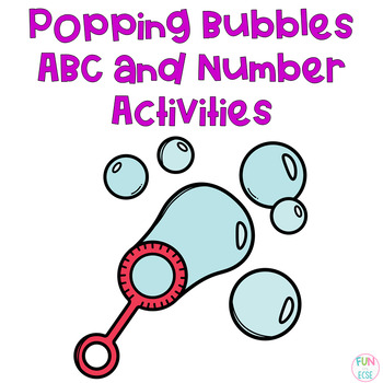 Popping Bubbles ABC and Number Activities