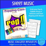 Popping Corn   Pop With Music   Sheet Music   Unlimited St