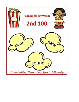 Popping for Sight Words: Fry's 2nd 100 Words
