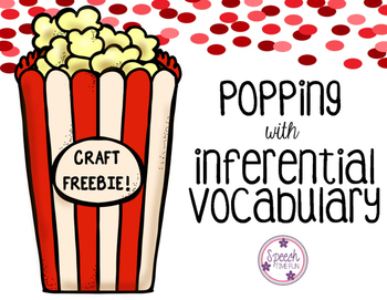 Popping with Inferential Vocabulary