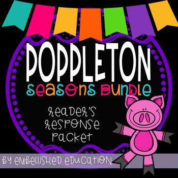 Poppleton In Seasons BUNDLE Reader's Response