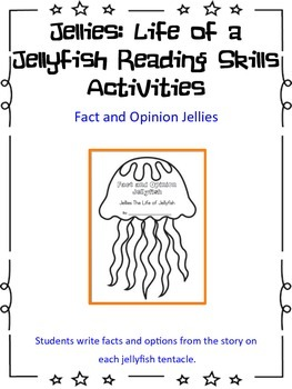 Jellies: The Story of Jellyfish Fact and Opinion