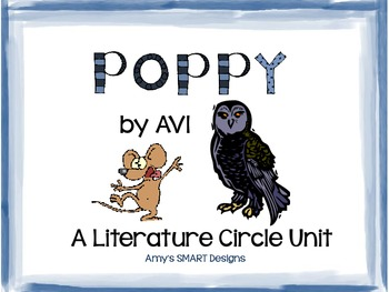 Poppy by Avi: A Literature Circle Unit