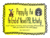 Poppy by Avi: An End of Novel Project Based/Student Led Learning Activity