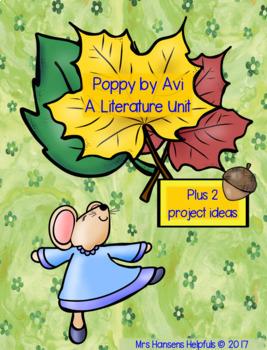 Poppy by Avi  Literature Unit + 2 Project Ideas