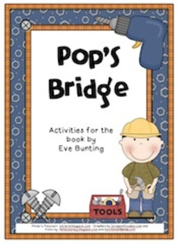 Pop's Bridge (Compatible with 3rd Grade Journeys)