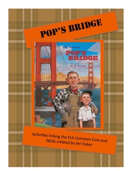 Pop's Bridge-- ELA Common Core and NGSS Activities (2nd grade)