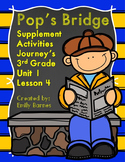 Pop's Bridge Journey's 3rd Grade Supplement Activities Unit 1 Lesson 4