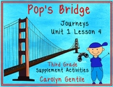 Pop's Bridge Journeys Unit 1 Lesson 4 Third Grade Supplement Act.