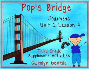 Pop's Bridge Journeys Unit 1 Lesson 4 Third Grade Supplement Act.
