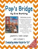 Pop's Bridge Mini Pack Activities 3rd Grade Journeys Unit 1, Lesson 4