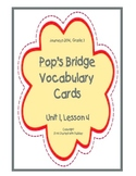 Pop's Bridge Vocabulary Cards, Unit 1, Lesson 4, Journeys 3rd Grade
