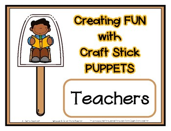 Popsicle / Craft Stick Puppets - Teachers Teaching  Preschool Daycare Curriculum