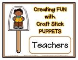 Popsicle / Craft Stick Puppets - Teachers Teaching  Presch