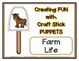 Popsicle / Craft Stick Puppets for Farm Life - Preschool D