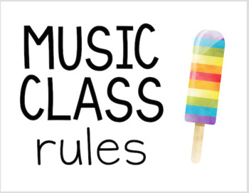 Popsicle Decor Theme - MUSIC class rules