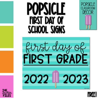Popsicle First Day of School Sign for First (1st) Grade *FREE*