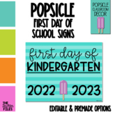 Popsicle Theme First Day of School Sign Kindergarten EDITABLE