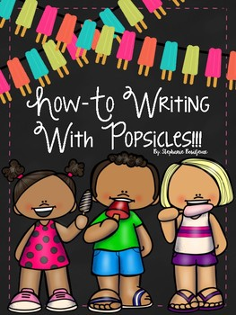 Popsicle How-To (Recipes, Technical Writing)