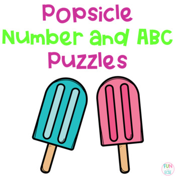 Popsicle Number and ABC Puzzles