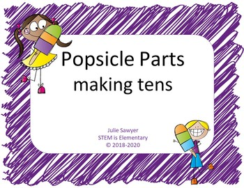Popsicle Parts: Making Ten -CCSS and MAFS