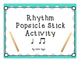 Popsicle Stick Activity for Quarter & Eighth Note Rhythms