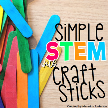 Popsicle Stick Stem Challenges Simple Stem With Craft Sticks Tpt