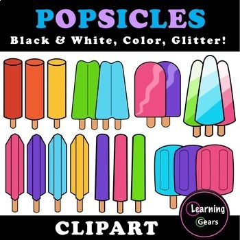 Popsicles Clipart - Black & White, Color, Glitter!