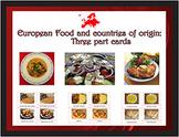 Popular European Food and their Countries of Origin: three