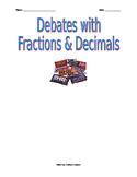 Popular debate topics with Fractions and Decimals